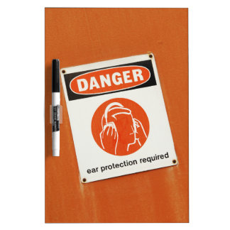 Danger! Ear protection required Dry Erase Board