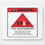 Danger! Eccentric Mousepads