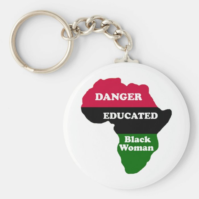 DANGER - Educated Black Woman Keychain