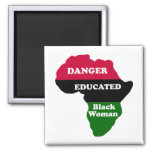 DANGER - Educated Black Woman Magnets