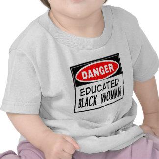 Danger Educated Black Woman -- T-Shirt