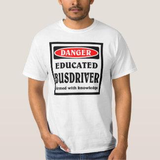 DANGER, Educated Busdriver Shirt