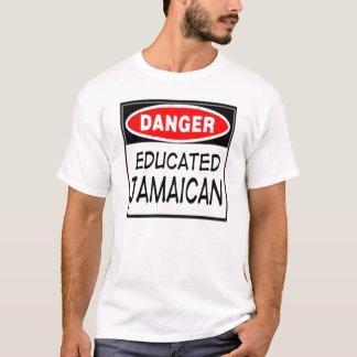 Danger Educated Jamaican -- T-Shirt