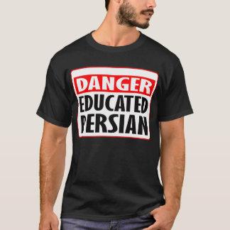 Danger Educated Persian -- T-Shirt