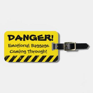 Danger! Emotional Baggage Coming Luggage Tag