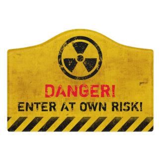 Danger Enter At Own Risk Door Sign