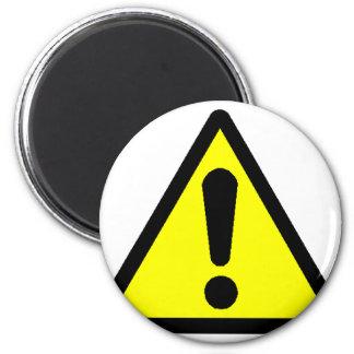 Danger! (Exclamation mark) Magnet