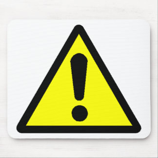 Danger! (Exclamation mark) Mouse Pad