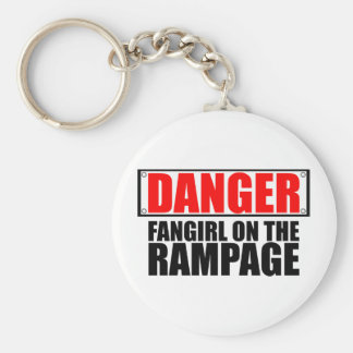 DANGER: Fangirl on the Rampage Keychains