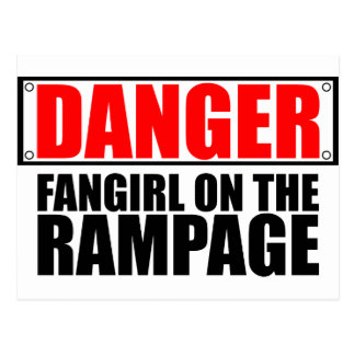 DANGER: Fangirl on the Rampage Postcard