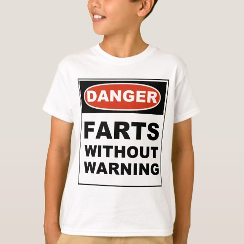 Danger Farts Without Warning T_Shirt