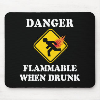 Danger Flammable When Drunk Fart Humor Mouse Pad