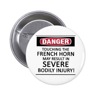 Danger French Horn Pinback Button