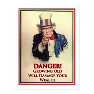Danger Growing Old Uncle Sam Poster Postcard