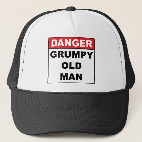 Danger Grumpy Old Man Trucker Hat