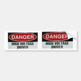 DANGER HIGH VOLTAGE DRIVER 2 BUMPER STICKERS