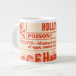 DANGER! Holly (Ilex Aquifolium) Holiday Giant Coffee Mug