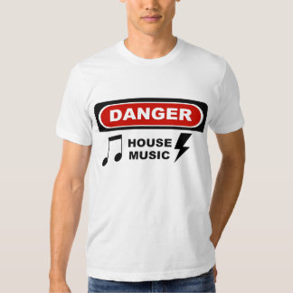 DANGER_HOUSE MUSIC 1 T-Shirt
