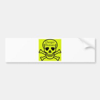Danger humans car bumper sticker