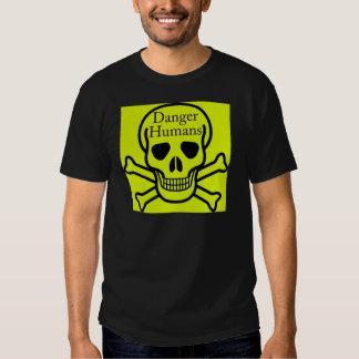 Danger humans t shirt