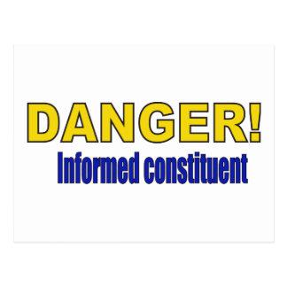 DANGER! Informed constituent Postcard