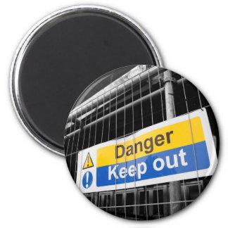 Danger keep out sign magnet
