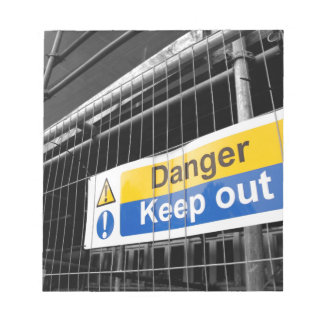 Danger Keep Out sign Memo Notepads