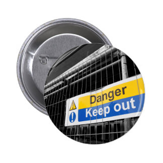 Danger Keep Out sign Pinback Button