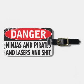 Danger!  Luggage tag