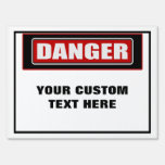 Danger Medium Custom Yard Sign