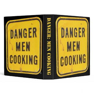 Danger Men Cooking Cookbook Binder binder