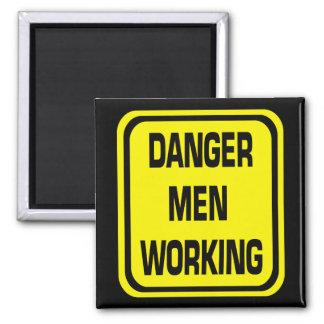 Danger Men Working Magnet
