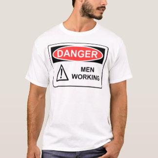DANGER MEN WORKING T-Shirt