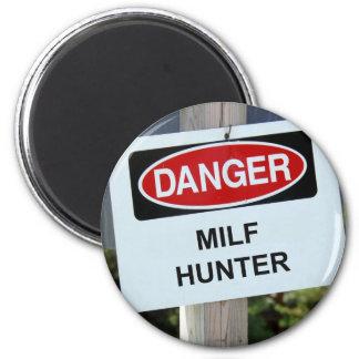 Danger Milf Hunter Sign 2 Inch Round Magnet