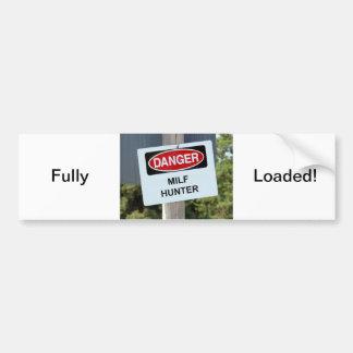Danger Milf Hunter Sign Bumper Sticker