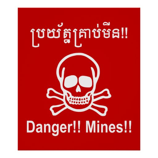 Danger!! Mines!! ☠ Cambodian Khmer Sign ☠ Posters  Zazzle. Voluntary Signs. Doberman Signs Of Stroke. House Signs. Forgiveness Signs Of Stroke. Weather Signs. Gilles Plourde Signs. Hurt Signs. Red Dot Signs
