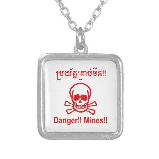 Danger!! Mines!! ☠ Cambodian Khmer Sign ☠ Silver Plated Necklace