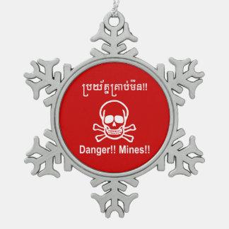 Danger!! Mines!! ☠ Cambodian Khmer Sign ☠ Snowflake Pewter Christmas Ornament