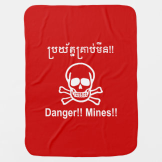 Danger!! Mines!! ☠ Cambodian Khmer Sign ☠ Receiving Blankets
