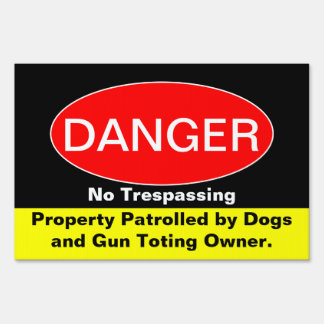 Danger - No Trespassing Sign
