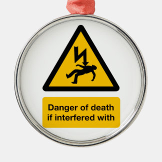 Danger of Death Round Metal Christmas Ornament