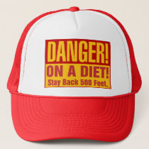 DANGER: On a DIET Trucker Hat