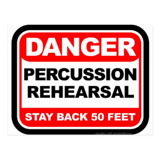 Danger Percussion Rehearsal Postcard
