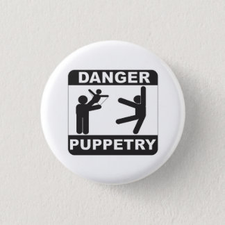 Danger Puppetry Pinback Button