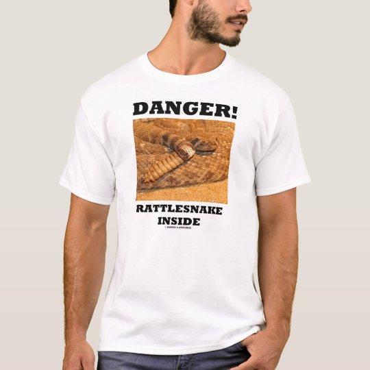 Danger! Rattlesnake Inside T-Shirt