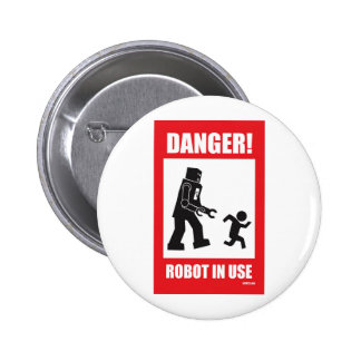 Danger! Robot in Use Button