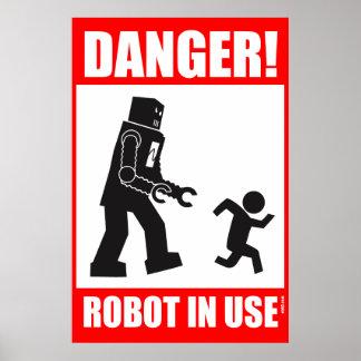 Danger! Robot in Use Poster