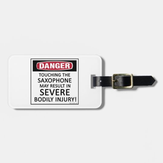 Danger Saxophone Luggage Tag