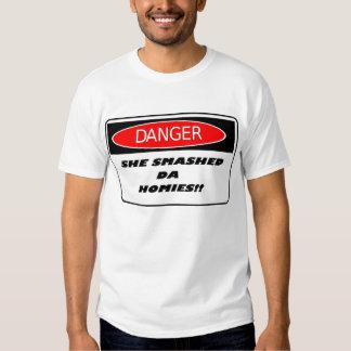 Danger: She Smashed Da Homies TShirt #2