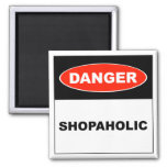 Danger, Shopaholic - Magnet